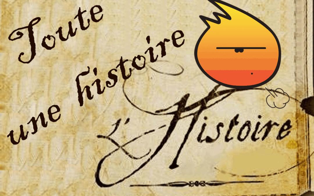 Toute une histoire l'Histoire